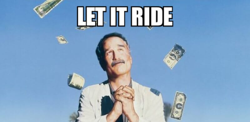 meme from let it ride with richard dreyfuss